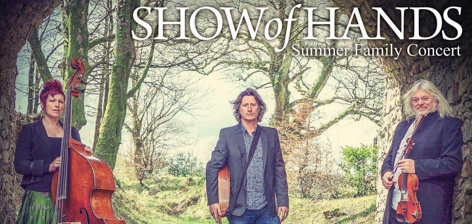 Show of Hands - Summer Family Concert at Abbotsbury Subtropical Gardens