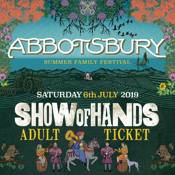 Show of Hands 2019 at Abbotsbury Subtropical Gardens - Adult Ticket