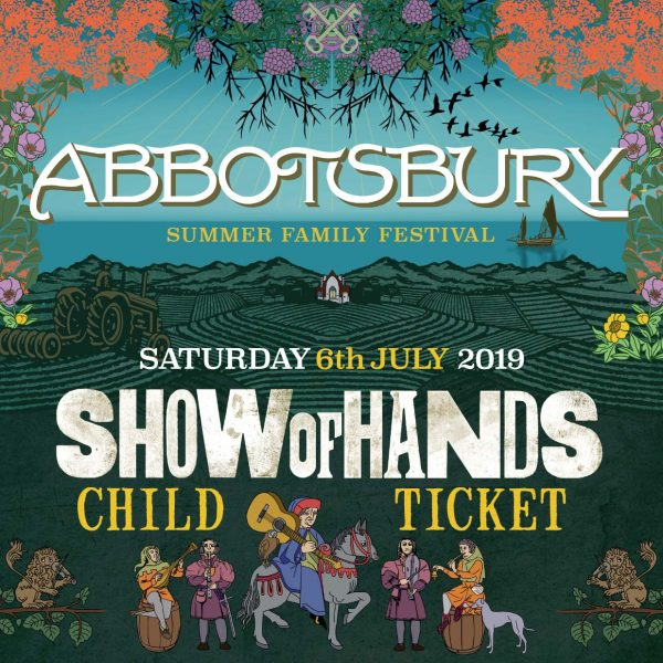 Show of Hands 2019 at Abbotsbury Subtropical Gardens - Child Ticket